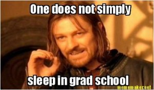 Sleep in Grad School Meme